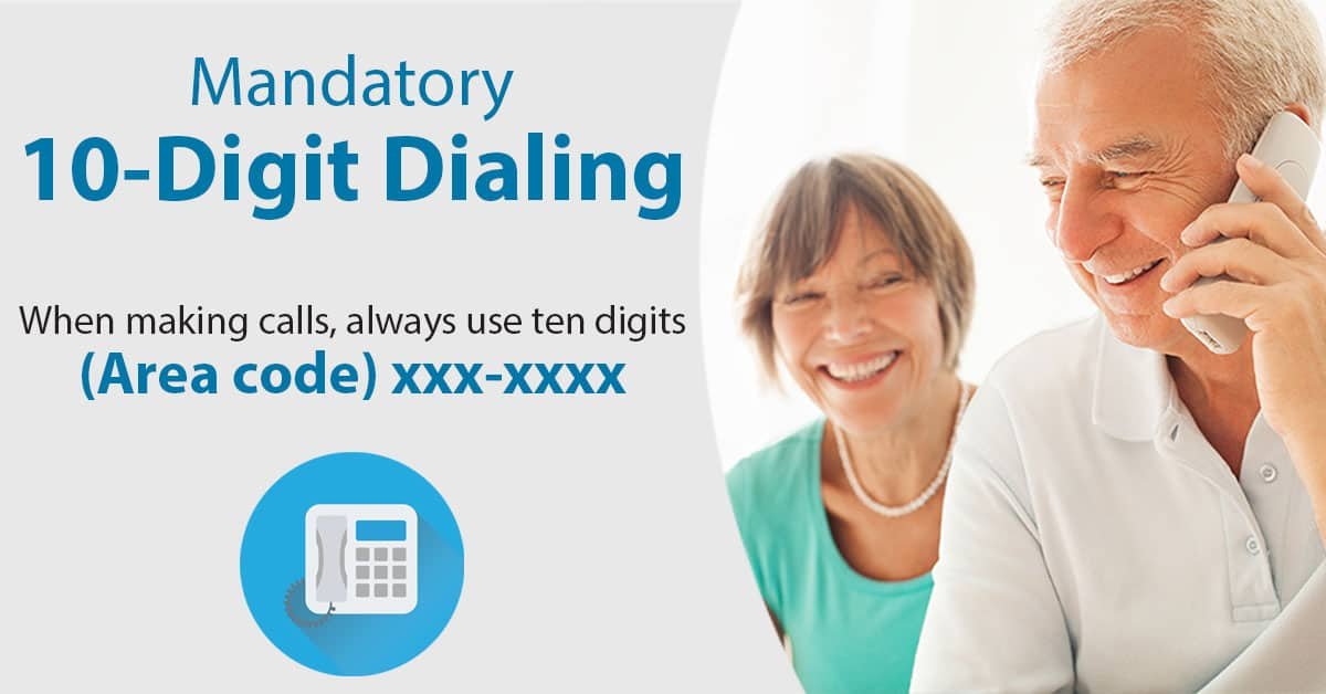 Mandatory Ten Digit Dialing